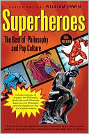 download Superheroes : The Best of Pop Culture and Philosophy book