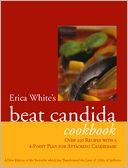 download Erica White's Beat Candida Cookbook : Over 250 recipes with a 4-point plan for attacking candidiasis book