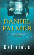 Delirious by Daniel Palmer: Book Cover