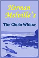 download Herman Melville's The Chola Widow, A Short Story of Death and Rape in the Galapagos Islands from