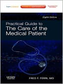 download Practical Guide to the Care of the Medical Patient book