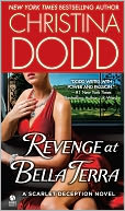 Revenge at Bella Terra (Bella Terra Deception Series #2) by Christina Dodd: NOOK Book Cover