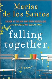 Falling Together by Marisa de los Santos: Book Cover