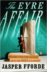 The Eyre Affair (Thursday Next Series #1) by Jasper Fforde: Book Cover