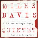 The Miles Davis Quintet Live in Europe 1967 - The Best of the Miles Davis Bootleg Box, Vol. 1 by Miles Davis Quintet: CD Cover