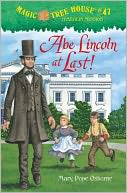 Abe Lincoln at Last! (Magic Tree House Series #47) by Mary Pope Osborne: Book Cover