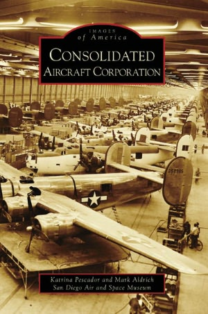 Consolidated Aircraft Corporation, California