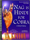 Nag Is Hindi for Cobra by TK Kenyon: NOOK Book Cover