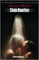 Chain Reaction (Perfect Chemistry Series #3) by Simone Elkeles: NOOK Book Cover