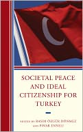 download Societal Peace and Ideal Citizenship for Turkey book