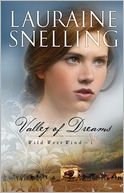 Valley of Dreams (Wild West Wind Series #1) by Lauraine Snelling: Book Cover