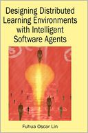 download Designing Distributed Learning Environments With Intelligent Software Agents book