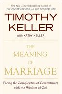 The Meaning of Marriage by Timothy Keller: Book Cover