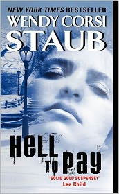 Hell to Pay by Wendy Corsi Staub: Book Cover