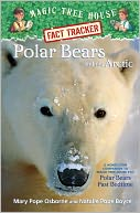 download Polar Bears and the Arctic : A Nonfiction Companion to Polar Pears Past Bedtime (Magic Tree House Research Guide Series) book