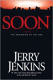 Soon: The Beginning of the End (Underground Zealot Series #1) by Jerry B. Jenkins: NOOK Book Cover