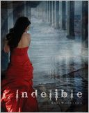 Indelible: Yara Silva Trilogy, Book 2