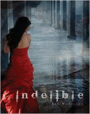 Indelible by Lani Woodland: Book Cover