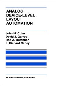 Analog Device-Level Layout Automation by John M. Cohn: Book Cover