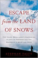 Escape from the Land of Snows by Stephan Talty: NOOK Book Cover