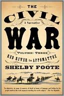 download The Civil War : A Narrative, Volume 3: Red River to Appomattox book