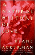 A Natural History of Love by Diane Ackerman: NOOK Book Cover