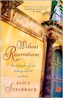 Without Reservations by Alice Steinbach: NOOK Book Cover
