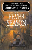 Fever Season by Barbara Hambly: NOOK Book Cover