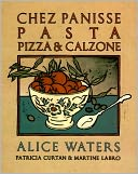 download Chez Panisse Pasta, Pizza, Calzone book