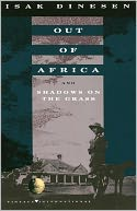 Out of Africa and Shadows on the Grass by Isak Dinesen: NOOK Book Cover
