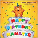Happy Birthday Hamster by Cynthia Lord: Book Cover