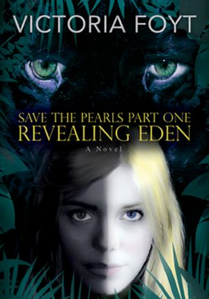 Revealing Eden (Save the Pearls, Part One)