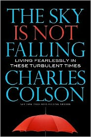 Book Review: The Sky Is Not Falling by Charles Colson