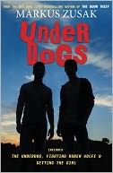 Underdogs by Markus Zusak: Book Cover