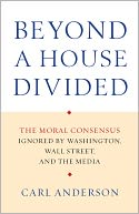 Beyond a House Divided by Carl Anderson: NOOK Book Cover
