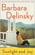 Sunlight and Joy by Barbara Delinsky: NOOK Book Cover