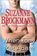 When Tony Met Adam (Short Story) by Suzanne Brockmann: NOOK Book Cover