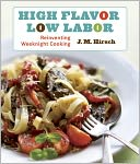 High Flavor, Low Labor by J. M. Hirsch: NOOK Book Cover