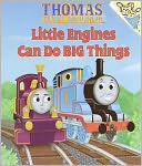 Little Engines Can Do Big Things (Thomas & Friends) by Rev. W. Awdry: NOOK Book Cover