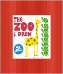 The Zoo I Drew by Todd H. Doodler: NOOK Book Cover