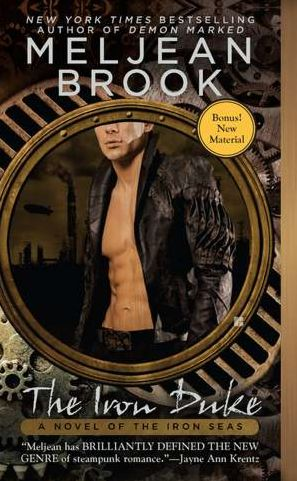 The Iron Duke (Iron Seas Series #1) by Meljean Brook — 1/3/2012