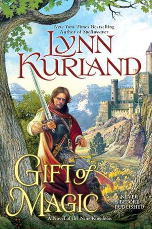 Gift of Magic by Lynn Kurland — 1/3/2012