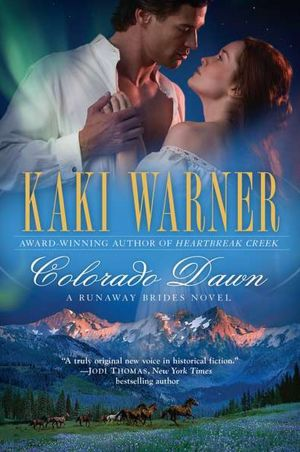 Colorado Dawn (Runaway Brides Romance Series #2)