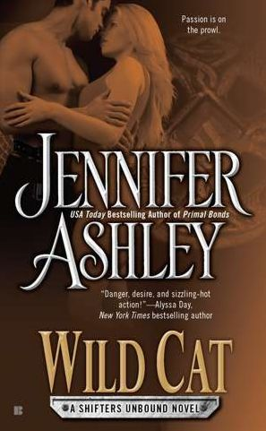 Wild Cat (Shifters Unbound Series #3) by Jennifer Ashley — 1/3/2012