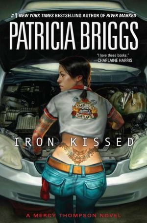 Iron Kissed (Mercy Thompson Series #3) by Patricia Briggs — 1/3/2012