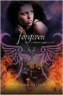 Forgiven (Demon Trappers Series #3) by Jana Oliver: Book Cover