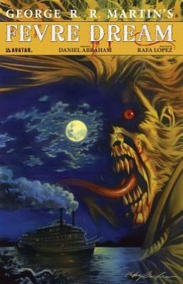 George R.R. Martin's Fevre Dream (Signature Edition) Hardcover