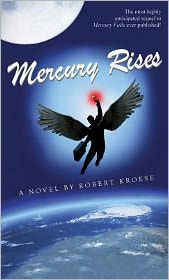 Mercury Rises by Robert Kroese: Book Cover