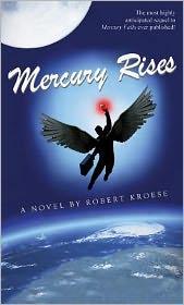 Mercury Rises by Robert Kroese: Book Cover