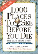 1,000 Places to See Before You Die, 2nd Edition by Patricia Schultz: Book Cover